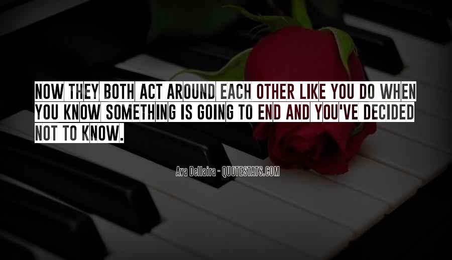 Act Now Quotes #509023
