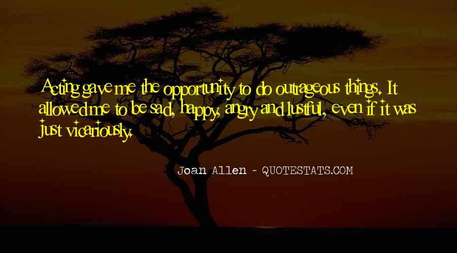 Acting Happy When Sad Quotes #606887