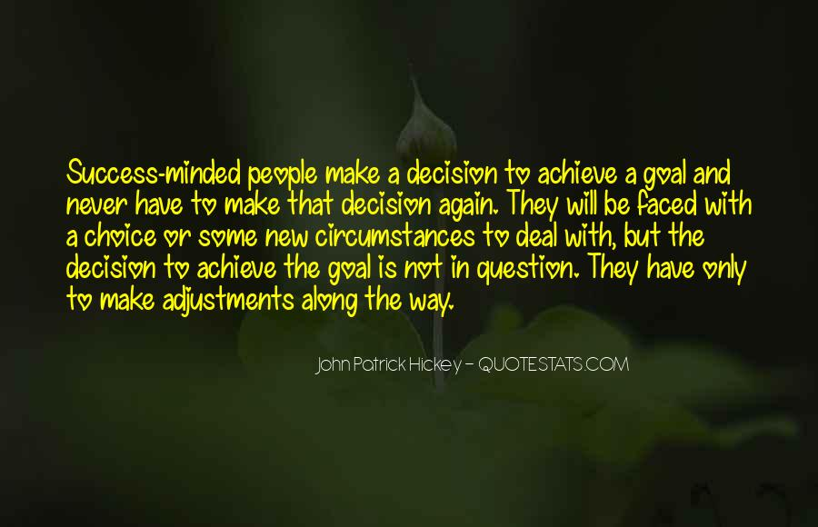 Action And Decision Quotes #1312318