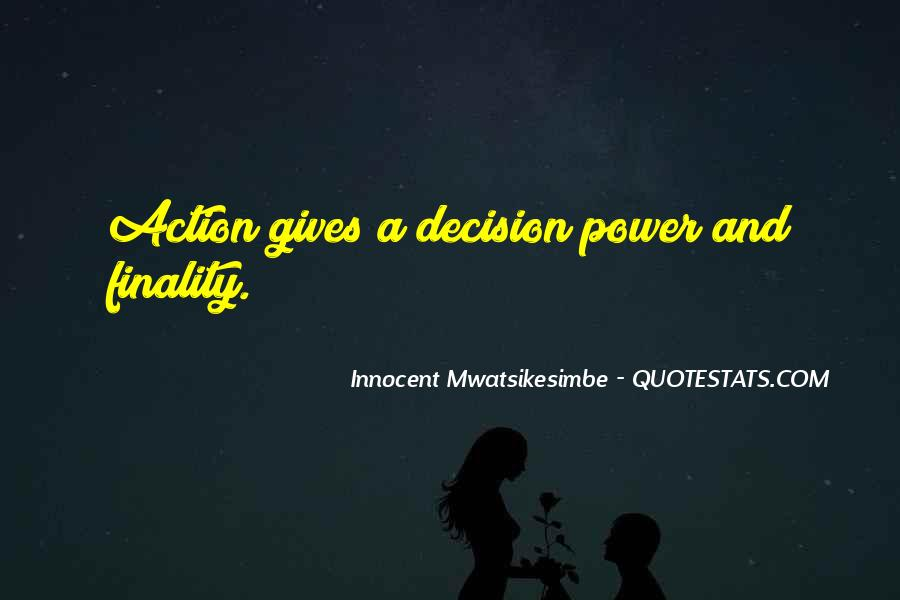 Action And Decision Quotes #1330940