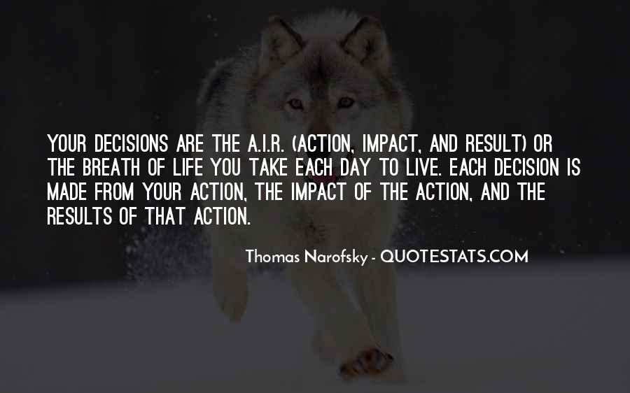 Action And Decision Quotes #134343