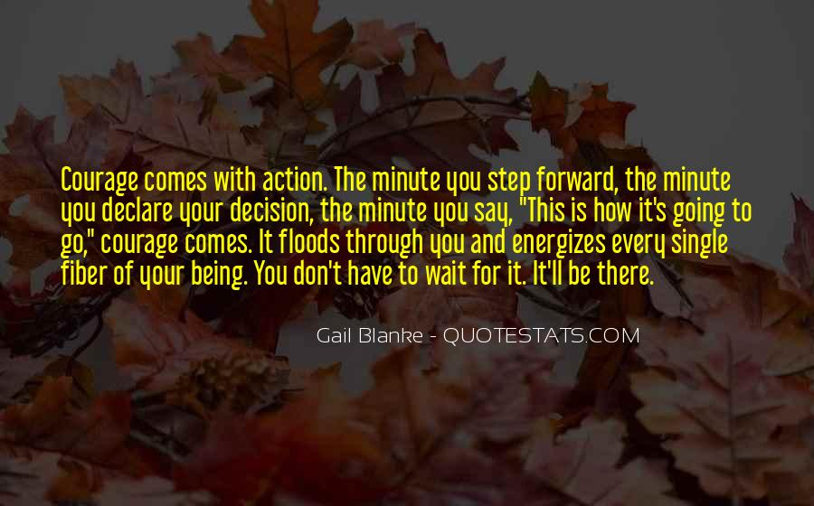 Action And Decision Quotes #1747956