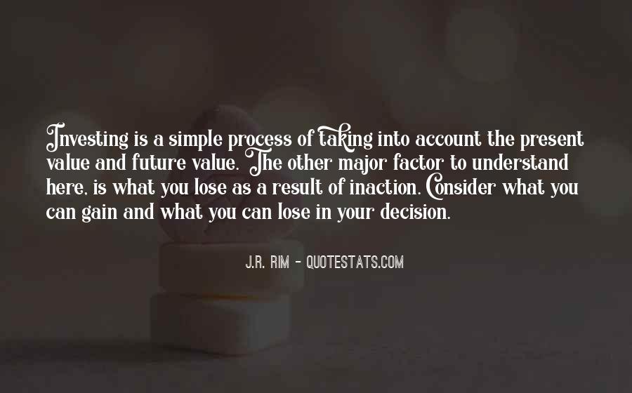 Action And Decision Quotes #1799749