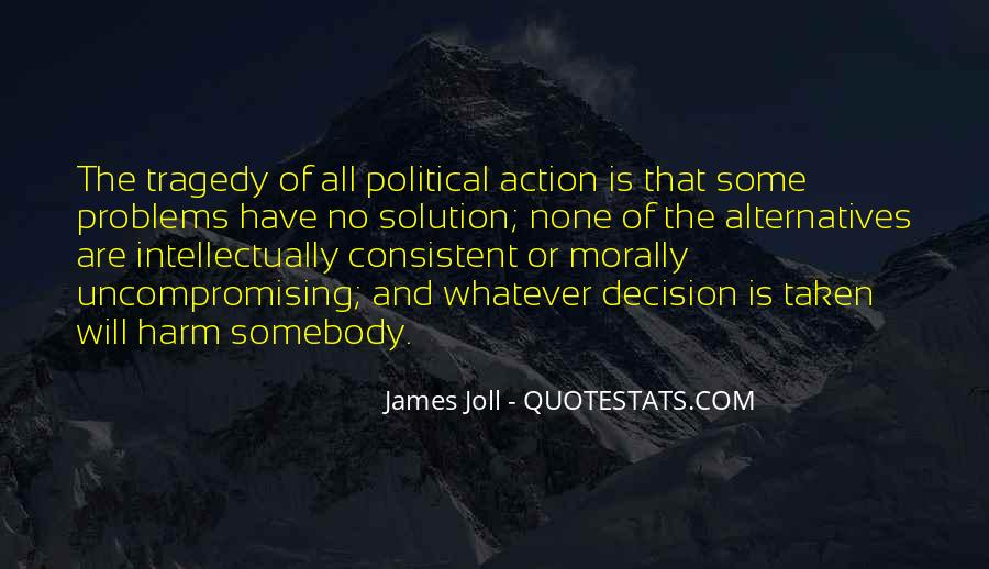 Action And Decision Quotes #187210