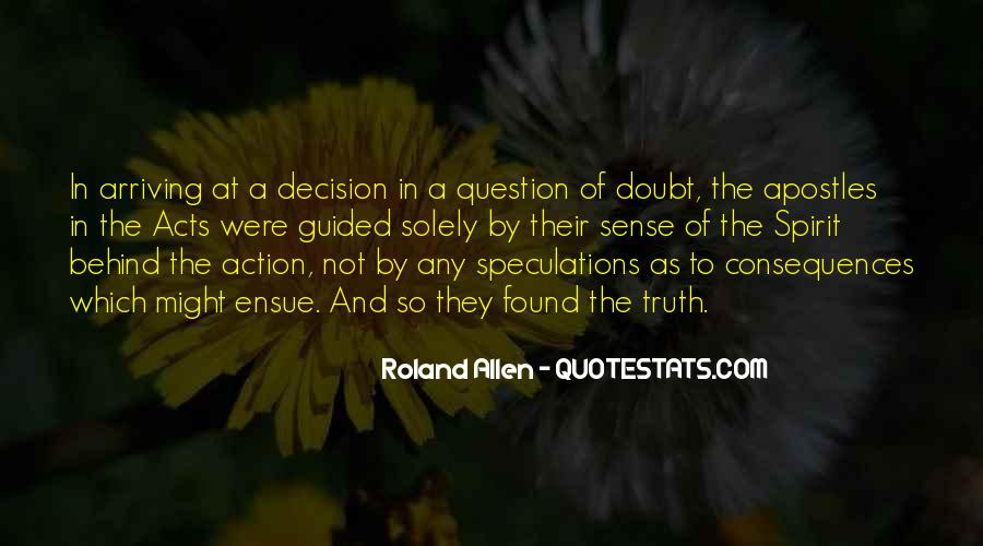 Action And Decision Quotes #268896