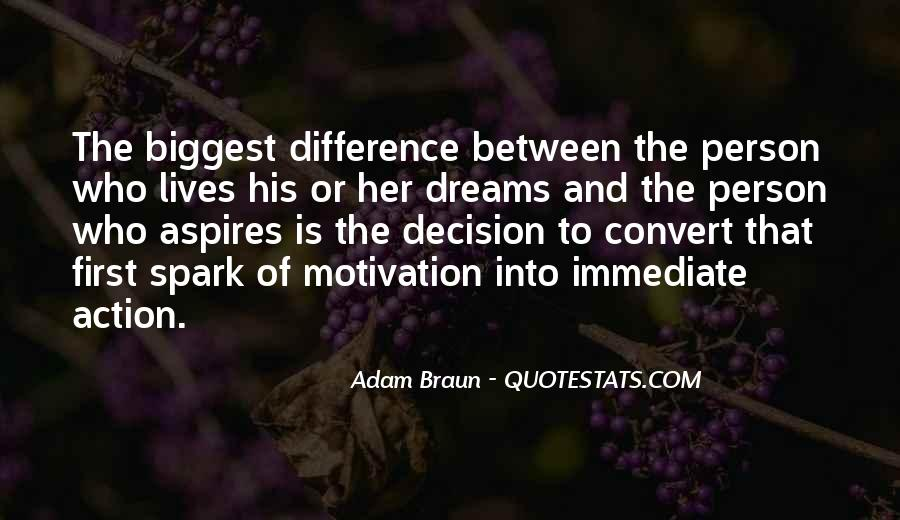 Action And Decision Quotes #325895