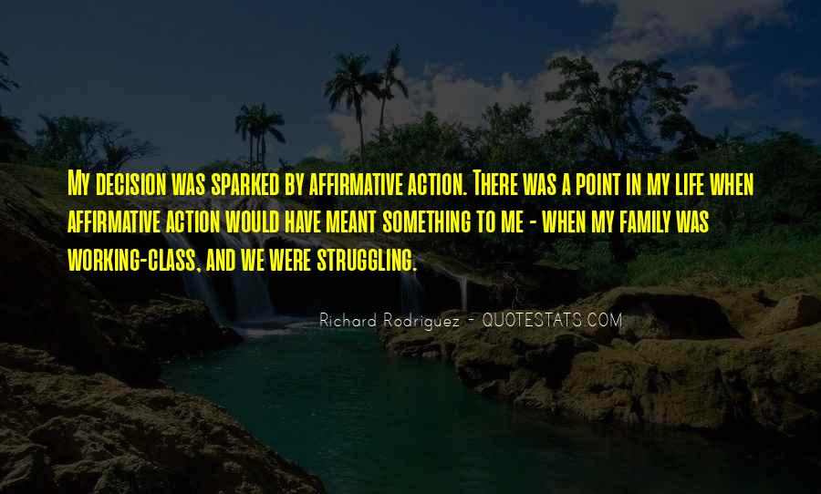 Action And Decision Quotes #345238