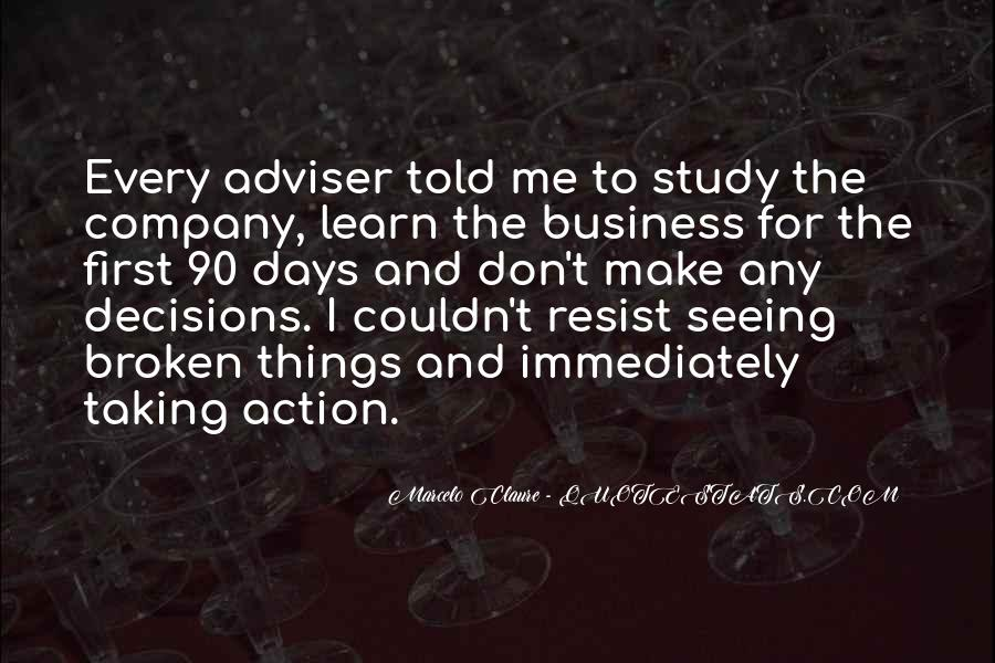 Action And Decision Quotes #424699