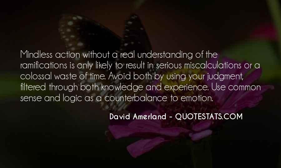 Action And Decision Quotes #428859