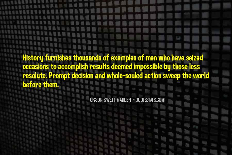 Action And Decision Quotes #513918