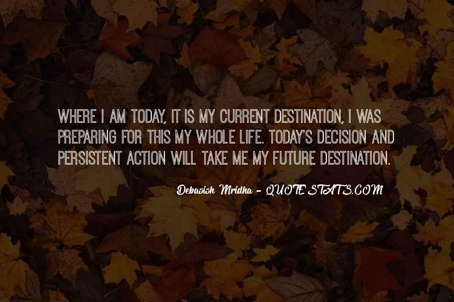 Action And Decision Quotes #530549