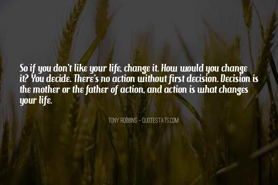 Action And Decision Quotes #57711