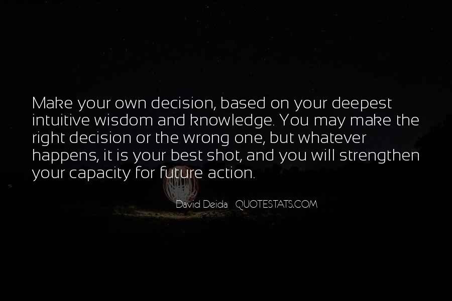 Action And Decision Quotes #701859