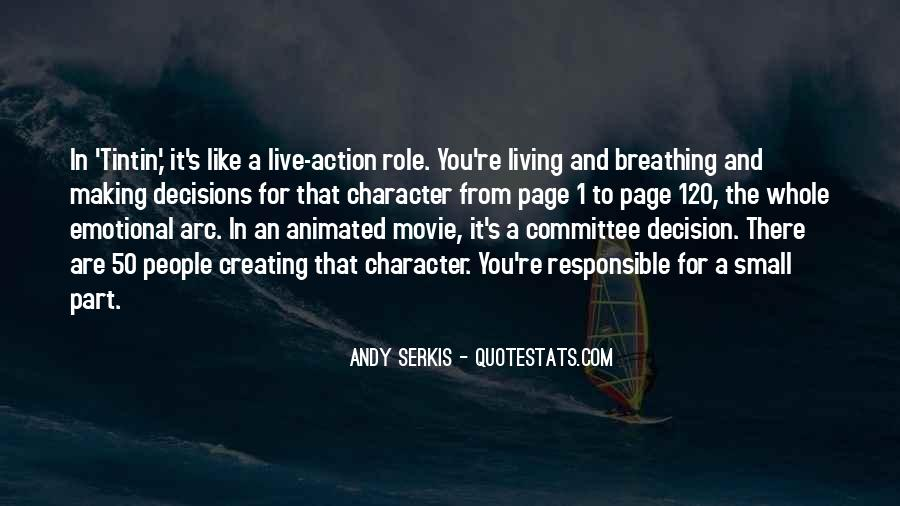 Action And Decision Quotes #74089