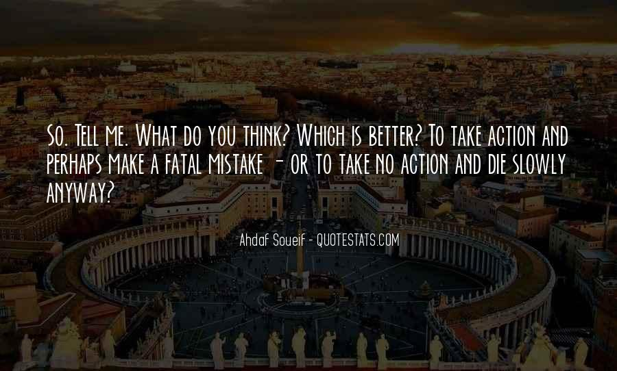 Action And Decision Quotes #750723
