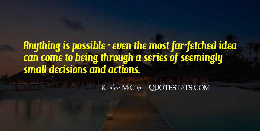 Action And Decision Quotes #777408