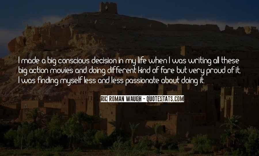 Action And Decision Quotes #823745