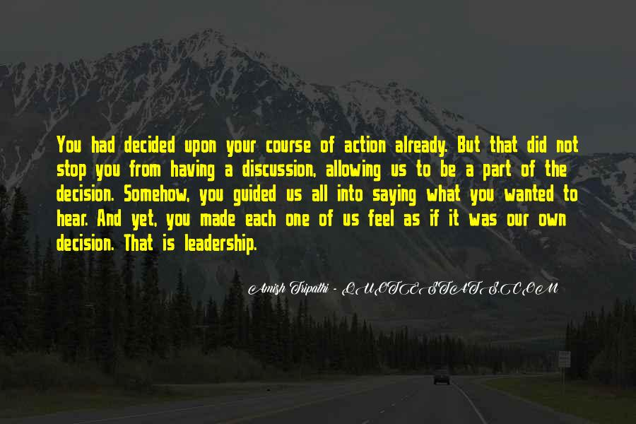 Action And Decision Quotes #906064