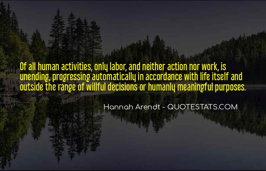 Action And Decision Quotes #918714