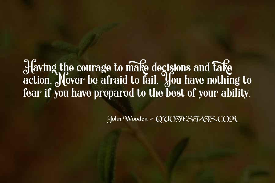 Action And Decision Quotes #998429