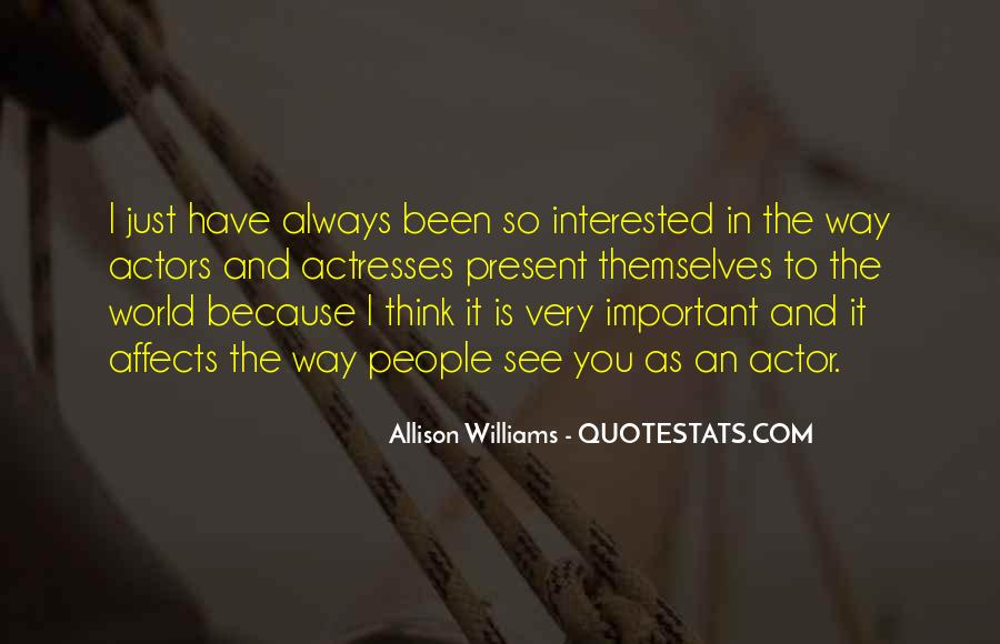Actors And Actresses Quotes #1020826
