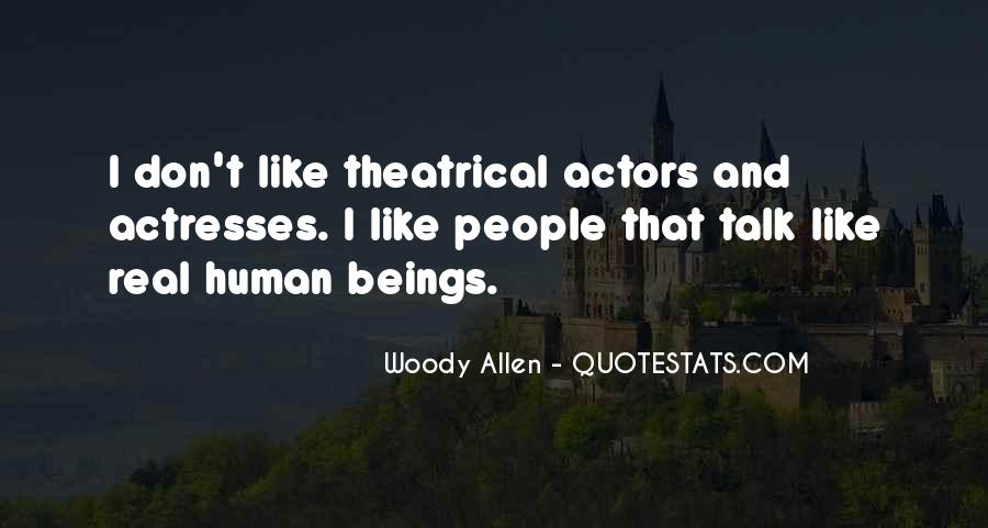 Actors And Actresses Quotes #1032093