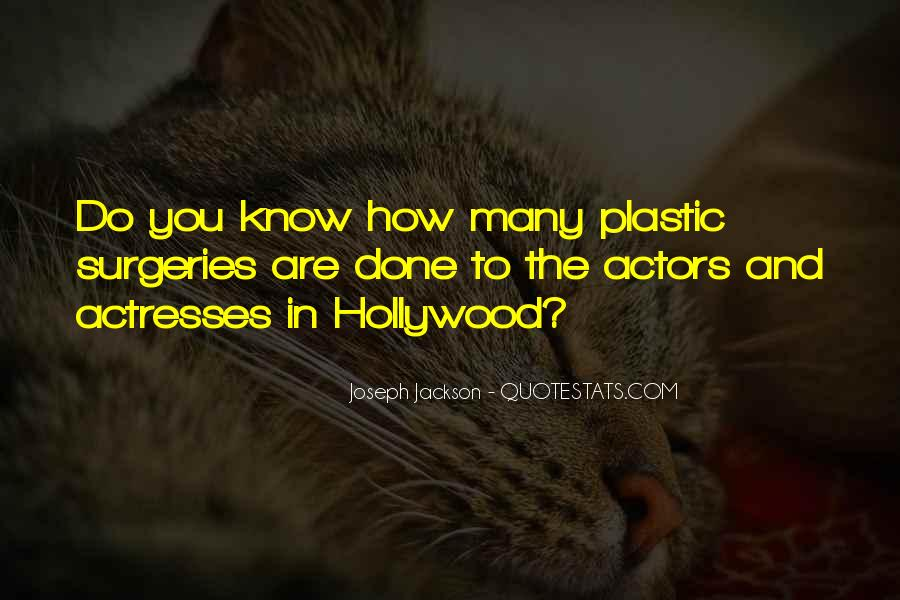 Actors And Actresses Quotes #1307278