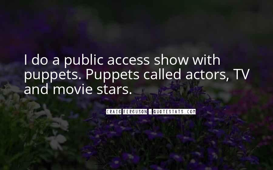 Actors And Actresses Quotes #1362999