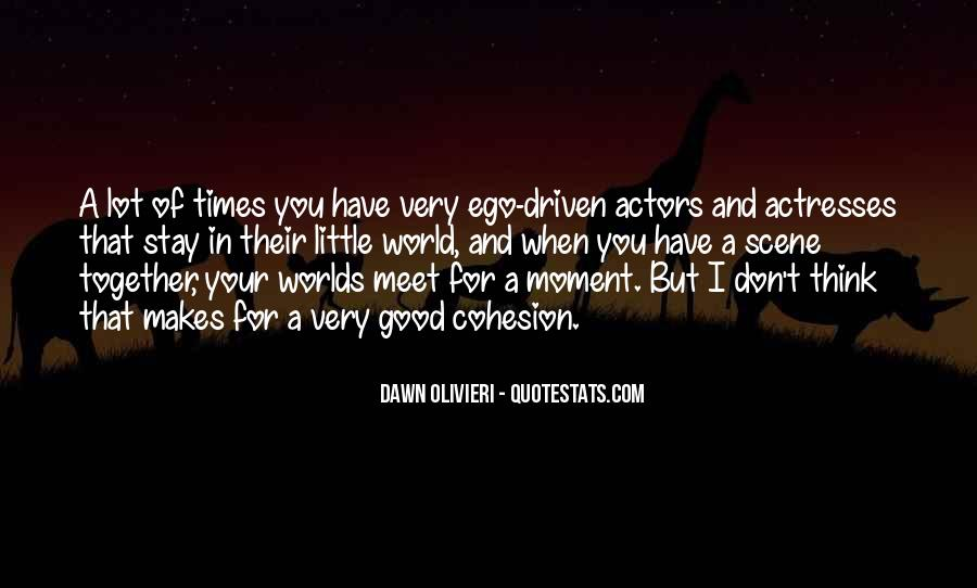 Actors And Actresses Quotes #1483345
