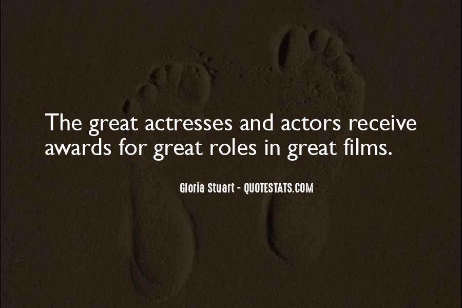 Actors And Actresses Quotes #1517425