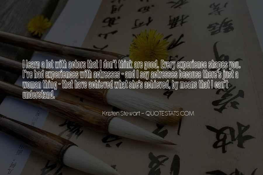 Actors And Actresses Quotes #1530507