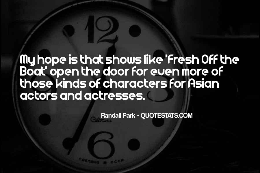 Actors And Actresses Quotes #1663239