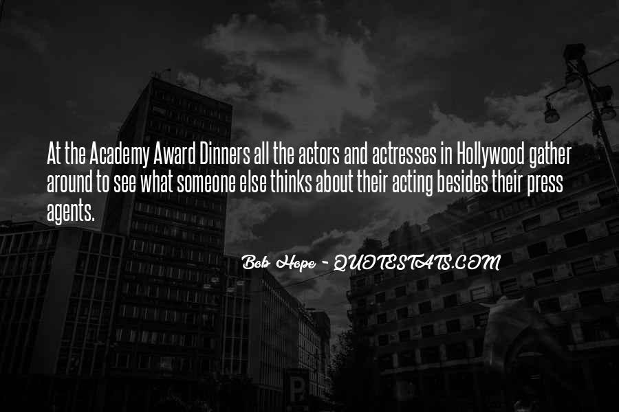 Actors And Actresses Quotes #1680525