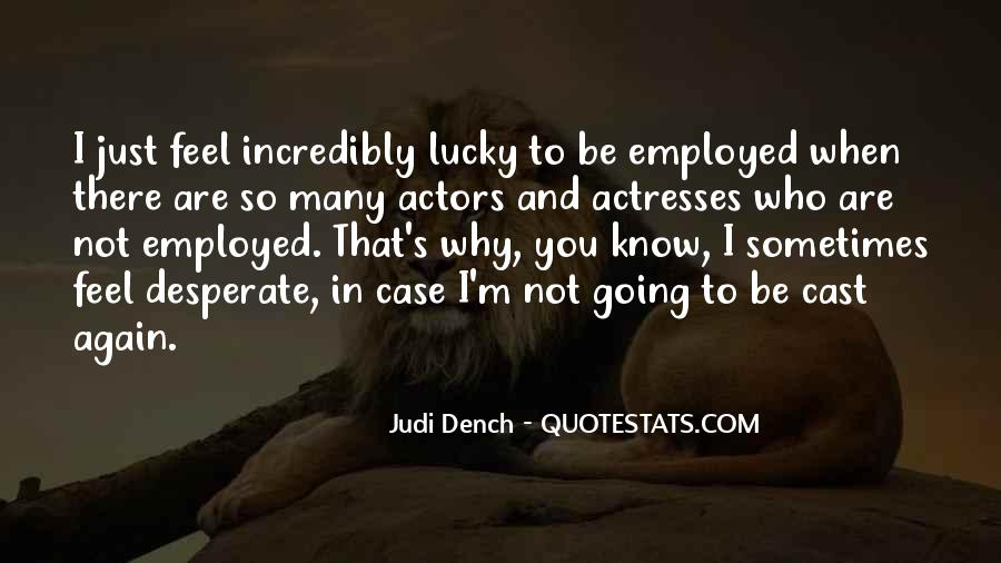 Actors And Actresses Quotes #1702901