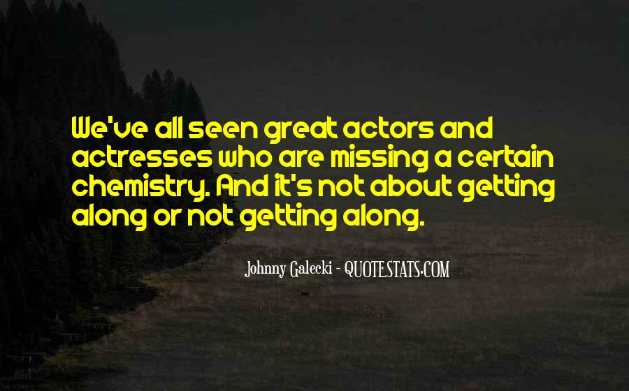 Actors And Actresses Quotes #1847000