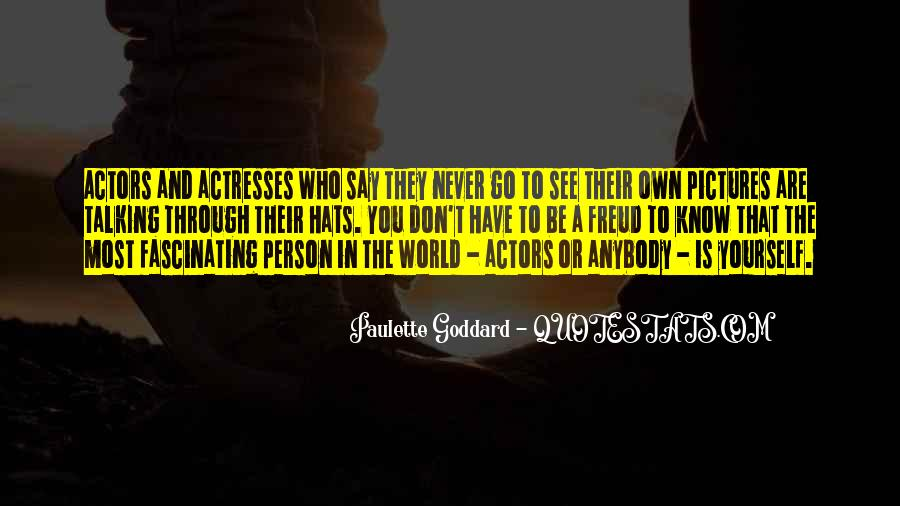Actors And Actresses Quotes #1865010