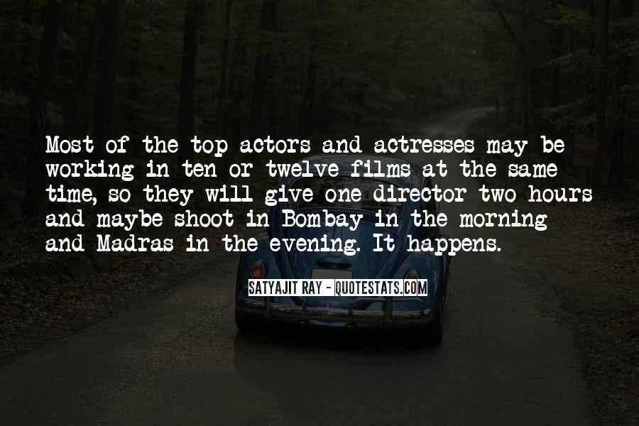 Actors And Actresses Quotes #188125