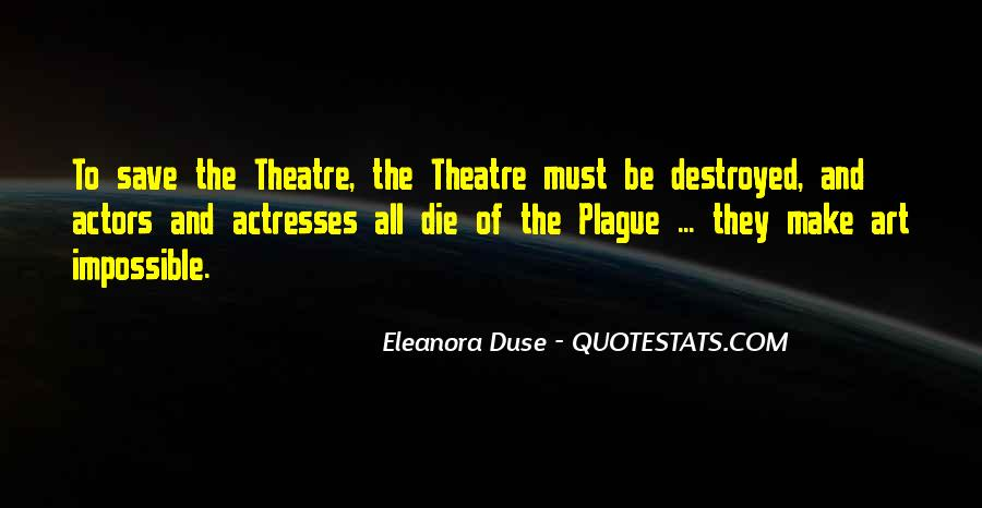 Actors And Actresses Quotes #460222