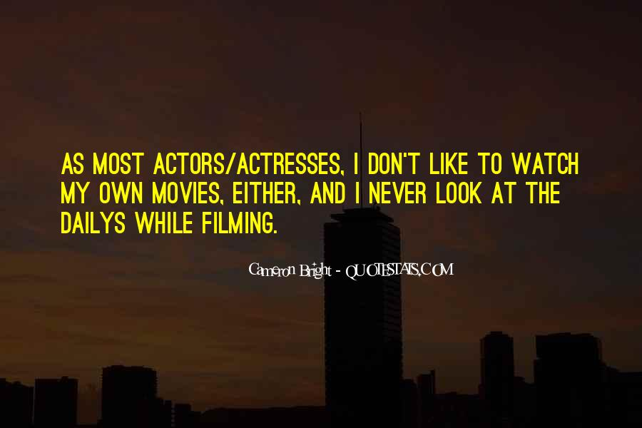 Actors And Actresses Quotes #636352