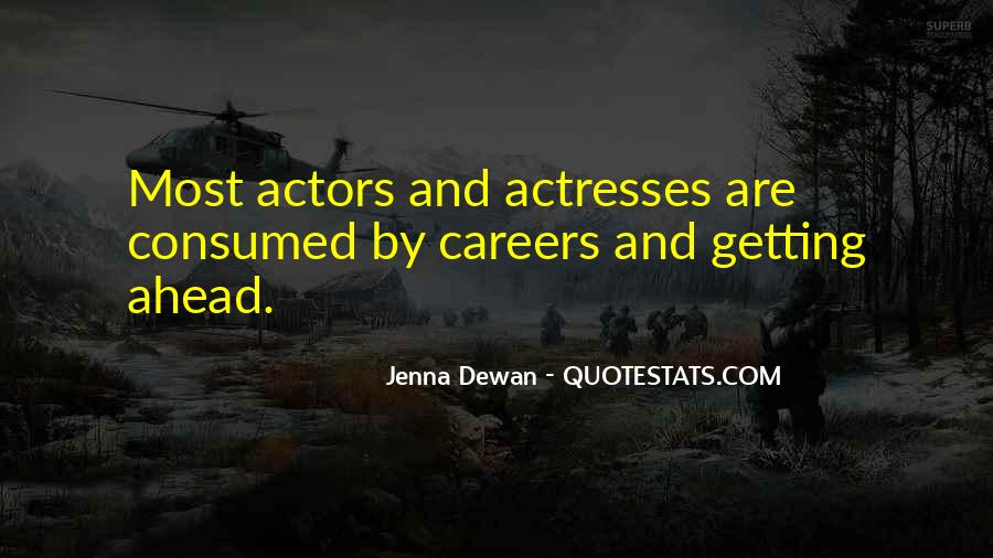 Actors And Actresses Quotes #723212