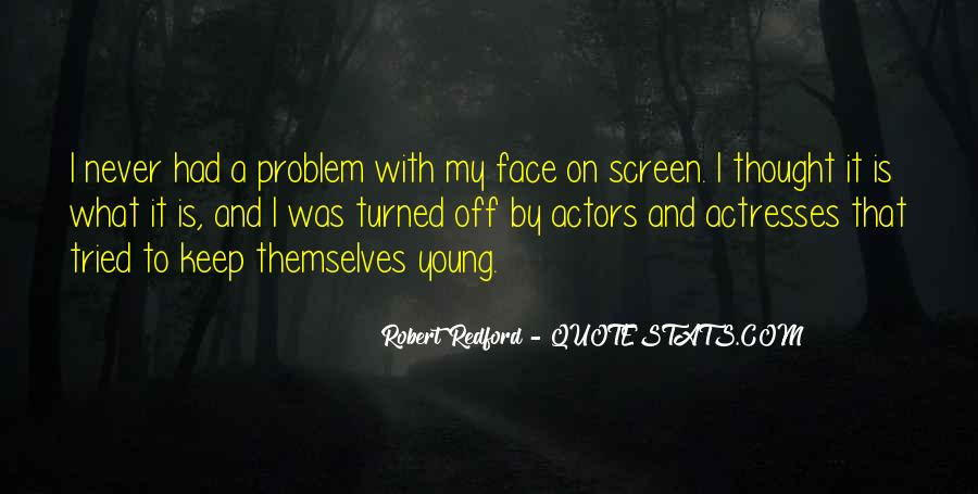 Actors And Actresses Quotes #827494