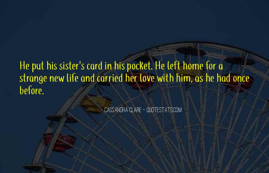 Quotes About New Life And Love #332522