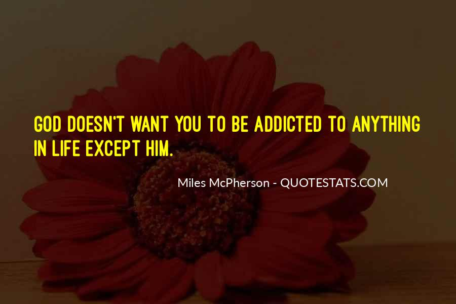 Addicted To Him Quotes #113368