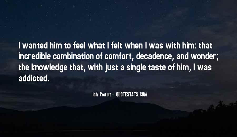 Addicted To Him Quotes #173553