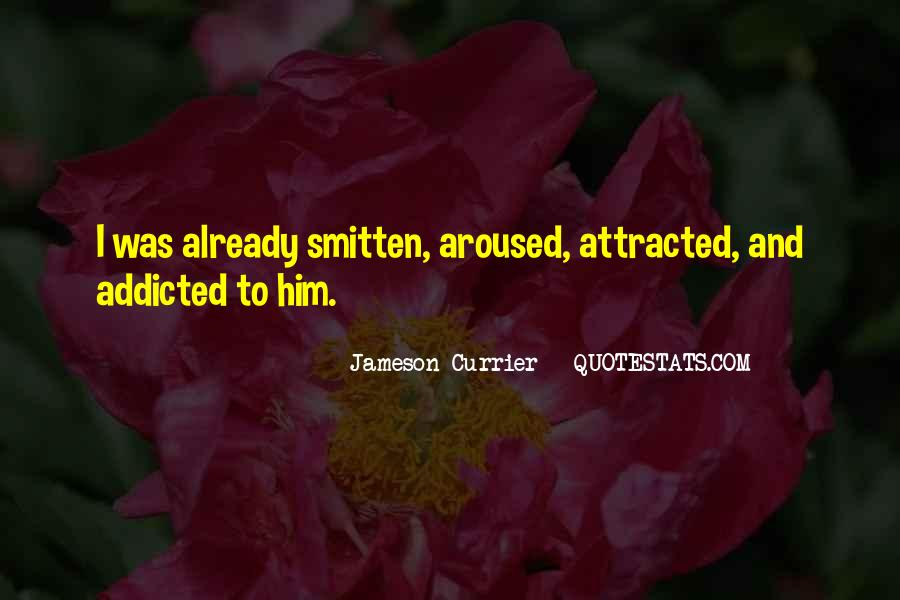 Addicted To Him Quotes #344604