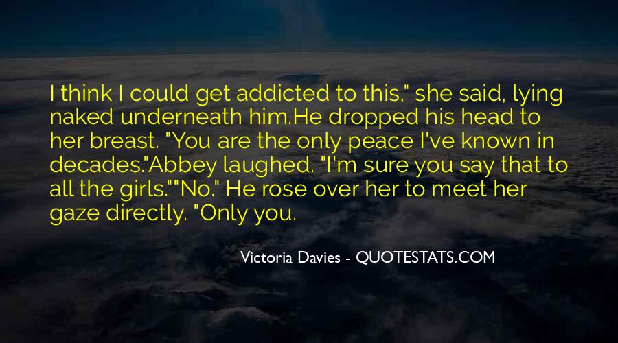Addicted To Him Quotes #862772