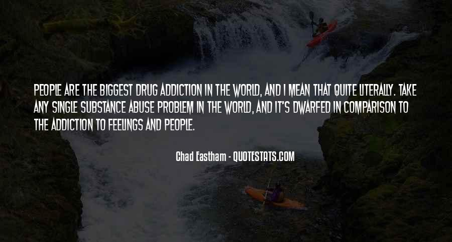 Addiction And Substance Abuse Quotes #1591597