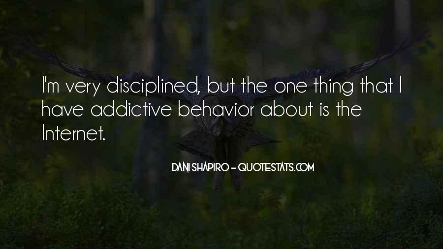 Addictive Behavior Quotes #1274063