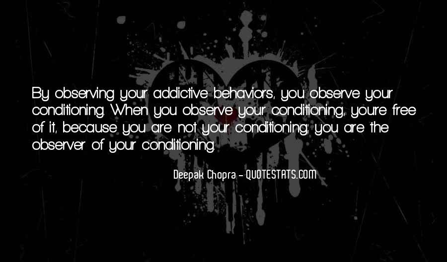 Addictive Behavior Quotes #1707769