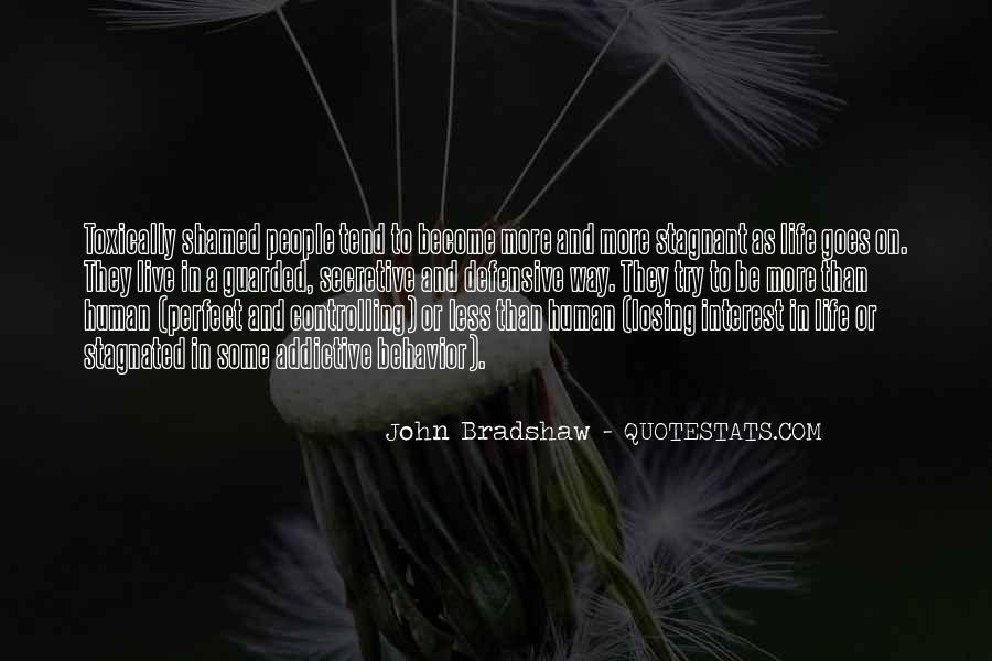 Addictive Behavior Quotes #488197
